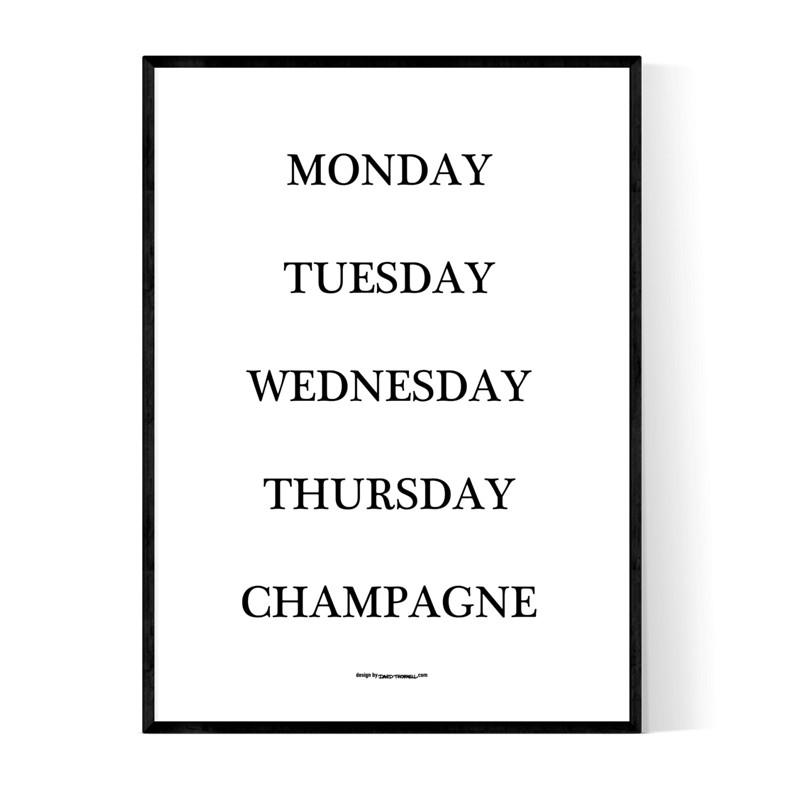 Champagne Weekdays