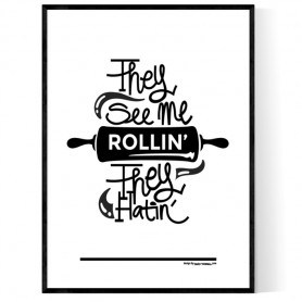 See Me Rollin Poster