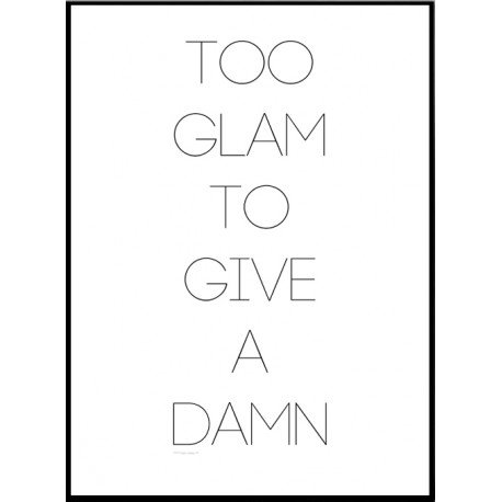 Too Glam Poster