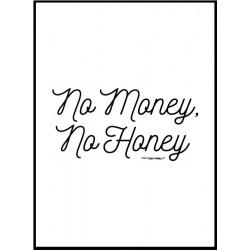 No Money, No Honey