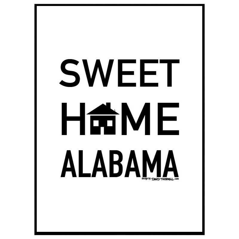 sweet home alabama hitta dina posters online hos wallstars. Black Bedroom Furniture Sets. Home Design Ideas